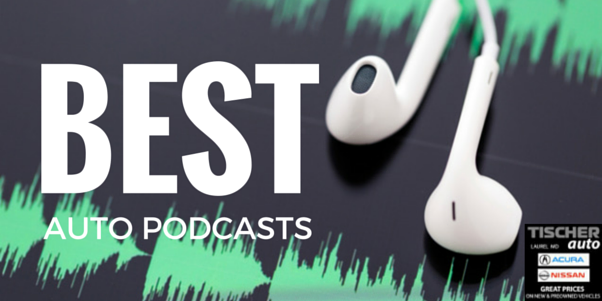 Best Automotive Podcasts