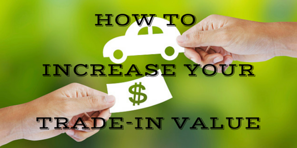 How to Get the Maximum Tradein Value for Your Used Vehicle